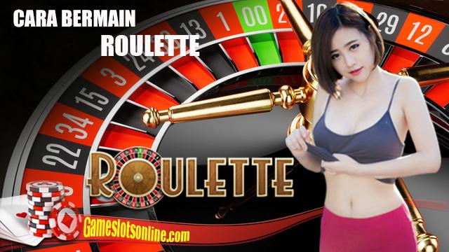 Trik Ampuh Permainan Roulette