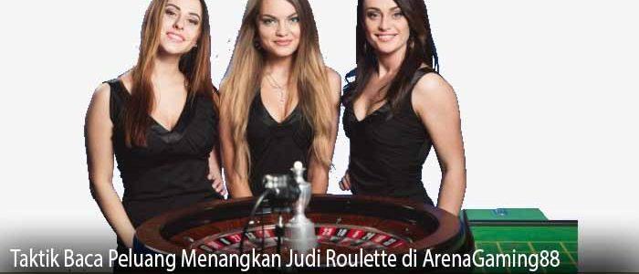 Taktik Baca Peluang Menangkan Judi Roulette di ArenaGaming88